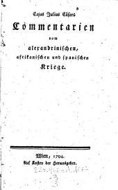 C. Julius Cäsars Commentarien vom alexandrinischen, afrikanischen und spanischen Kriege: 3,3