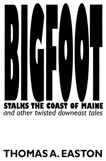 Bigfoot Stalks the Coast of Maine PDF