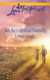 An Accidental Family: A Wholesome Western Romance