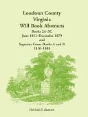 Loudoun County  Virginia Will Book Abstracts PDF