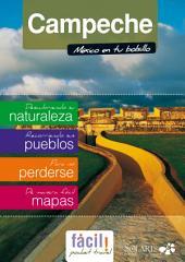 Campeche, Guía de Viaje: Ciudad del Carmen, Calakmul, Edzná, Los Petenes, todo el Estado de Campeche