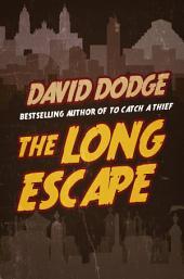 The Long Escape: Book 1