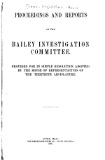 Proceedings and Reports of the Bailey Investigation Committee