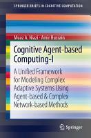 Cognitive Agent based Computing I PDF