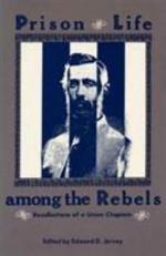 Prison Life Among the Rebels