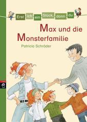 Erst ich ein Stück, dann du - Max und die Monsterfamilie