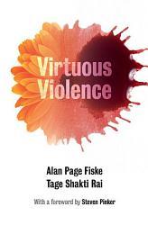 Virtuous Violence Book PDF