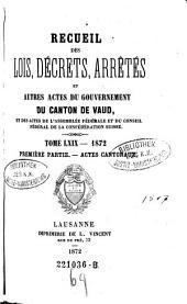 Recueil des lois, decrets et autres actes du gouvernement du canton de Vaud, et des actes de la diete helvetique qui concernant ce canton: Volume69