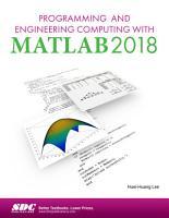 Programming and Engineering Computing with MATLAB 2018 PDF