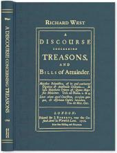 A Discourse Concerning Treasons, and Bills of Attainder
