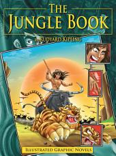 The Jungle Book : Illustrated Graphic Novels
