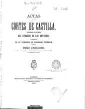 Actas de las Cortes de Castilla: Contiene la parte segunda de las Actas de las Córtes que se juntaron en Madrid el año 1588 y se acabaron en el de 1590. T. XI, Volumen 11