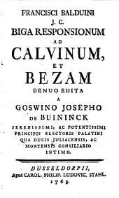 Biga Responsionum ad Calvinum et Bezam