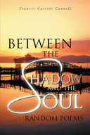 Between the Shadow and the Soul