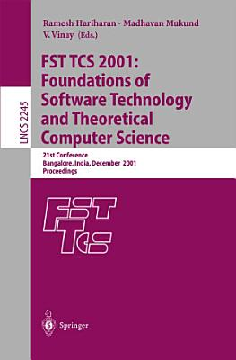 FST TCS 2001  Foundations of Software Technology and Theoretical Computer Science PDF