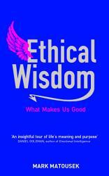 Ethical Wisdom Book PDF