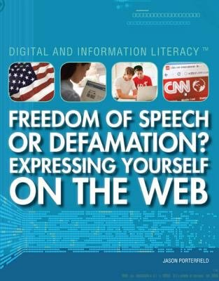 Freedom of Speech or Defamation  Expressing Yourself on the Web PDF
