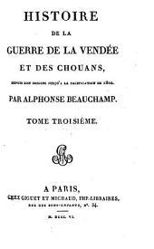 Histoire de la guerre de la Vendée et des Chouans: Volume3