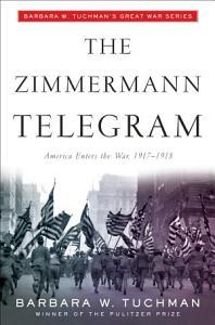 The Zimmermann Telegram Book