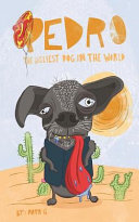 Pedro the Ugliest Dog in the World PDF