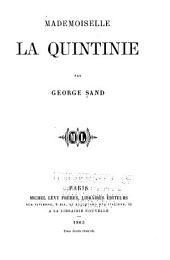 Mademoiselle La Quintinie: Volume1