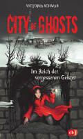 City of Ghosts   Im Reich der vergessenen Geister PDF