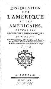 Recherches Philosophiques Sur Les Americains, Ou Mémoires intéressants pour servir à l'Histoire de l'Espece Humaine: 2