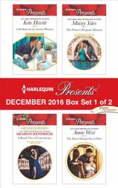 Harlequin Presents December 2016 - Box Set 1 of 2: A Di Sione for the Greek's Pleasure\A Royal Vow of Convenience\The Prince's Pregnant Mistress\The Desert King's Secret Heir