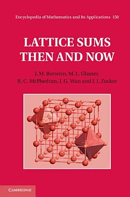 Lattice Sums Then and Now