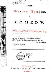 The Careless Husband: Comedy