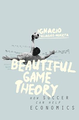 Beautiful Game Theory PDF