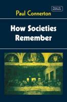 How Societies Remember PDF