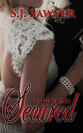 Secured: Book Four in the Sealed Series