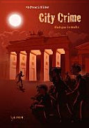 City Crime   Blutspur in Berlin PDF