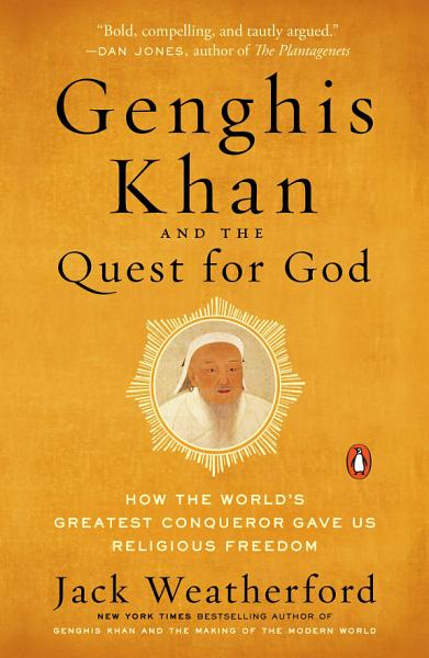 Download Genghis Khan and the Quest for God Book