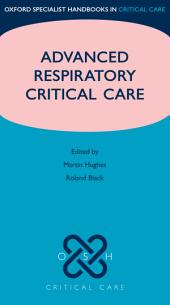 Advanced Respiratory Critical Care
