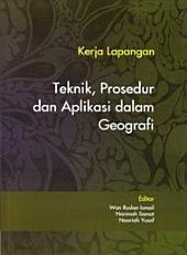 Kerja Lapangan Teknik, Prosedur dan Aplikasi dalam Geografi (Penerbit USM)