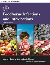 Foodborne Infections and Intoxications: Chapter 30. Mycotoxins, Edition 4