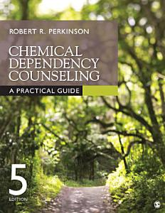 Chemical Dependency Counseling Book