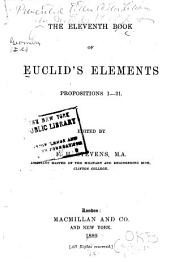 The Eleventh Book of Euclid's Elements: Propositions 1-21