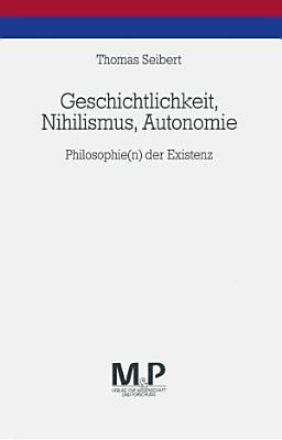 Geschichtlichkeit  Nihilismus  Autonomie PDF