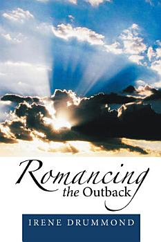 Romancing the Outback PDF
