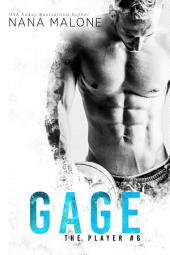 Gage (Sports Romance, The Player, New Adult Romance, Friends to Lovers, contemporary romance, series)