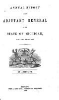 Annual Report of the Adjutant General of the State of Michigan for the Year     PDF