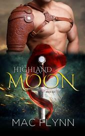 Highland Moon #6 (Scottish Werewolf Shifter Romance)