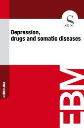Depression, drugs and somatic diseases