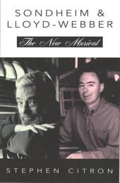 Stephen Sondheim and Andrew Lloyd Webber: The New Musical