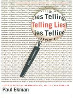 Telling Lies  Clues to Deceit in the Marketplace  Politics  and Marriage  Revised Edition  PDF