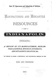 Manufacturing And Mercantile Resources Of Indianapolis  Indiana