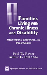 Families Living with Chronic Illness and Disability Book